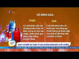 Dấu hiệu nhận biết chai Gas đủ điều kiện lưu thông trên thị trường